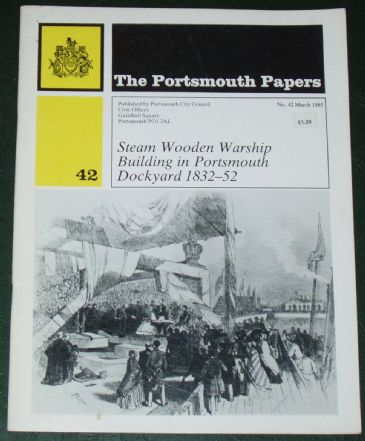 Steam Wooden Warship Building in Portsmouth Dockyard 1832-52, by E Laing